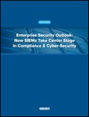 Enterprise Security Outlook: New SIEMS Take Center Stage in Compliance & Cyber-Security