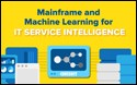 Mainframe and Machine Learning for IT Service Intelligence