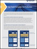 FAST TRACK CONTAINERS TO PRODUCTION Technical Brief