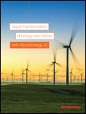 Digital Transformation with MicroStrategy 10 of Energy and Utilities