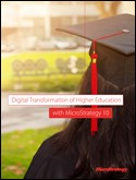 Digital Transformation of Higher Education with MicroStrategy 10