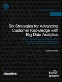 Six Strategies for Advancing Customer Knowledge with Big Data Analytics