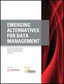 EMERGING ALTERNATIVES FOR DATA MANAGEMENT