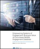 Empowering Systems of Engagement: Business Value of Couchbase NoSQL Engagement Database