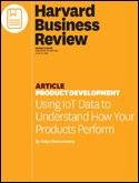 HBR Article: Using IoT Data to Understand How Your Products Preform