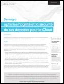Dentegra: optimise l'agilité et la sécurité de ses données pour le Cloud