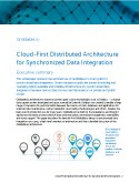 Cloud-First Distributed Architecture for Synchronized Data Integration