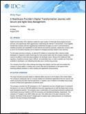 A Healthcare Provider's Digital Transformation Journey with Secure and Agile Data Management