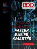 Big Data, the Next Generation: Faster, Easier, Smarter