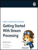 Getting Started With Stream Processing