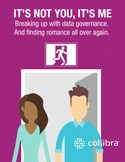 Breaking Up with Data Governance