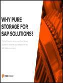 WHY PURE STORAGE FOR SAP SOLUTIONS?