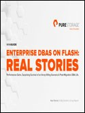 eBook: Enterprise DBAs on Flash -- Real Stories
