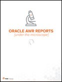 Oracle AWR Report - Under the Microscope