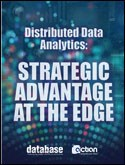 Distributed Data Analytics: Strategic Advantage at the Edge