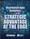 Distributed Data Analytics: Strategic Advantage at the Edge