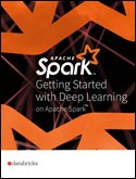 Getting Started with Deep Learning on Apache Spark™