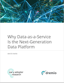 Why Data-as-a-Service is the Next Generation Data Platform
