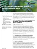 5 Key Reasons to Consider a Hybrid Integration Platform