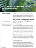 5 Key Reasons to Consider a Hybrid Integration Platform