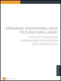 Streaming Operational Data to Cloud Data Lakes