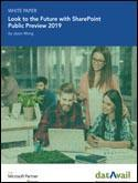Look to the Future with SharePoint Public Preview 2019