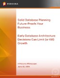Early Database Architecture Decisions Can Limit (or Kill) Future Growth