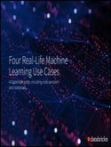 Four Real-Life Machine Learning Use Cases