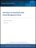 The Return on Investment with Oracle Management Cloud