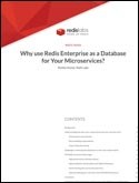 Why use Redis Enterprise as a Database for Your Microservices?