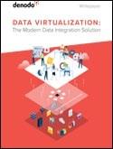Data Virtualization: The Modern Data Integration Solution