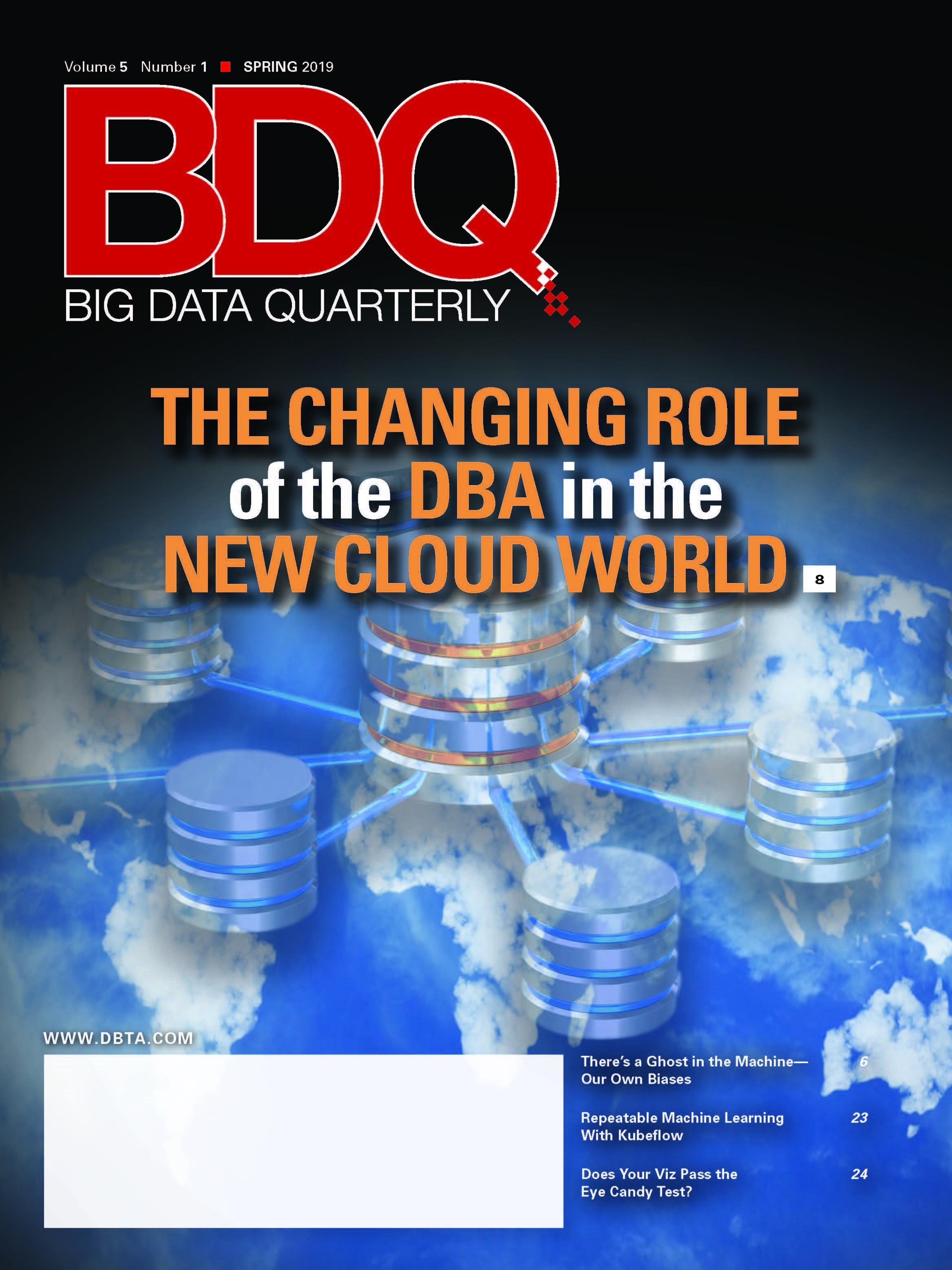 Big Data Quarterly: Spring 2019 Issue