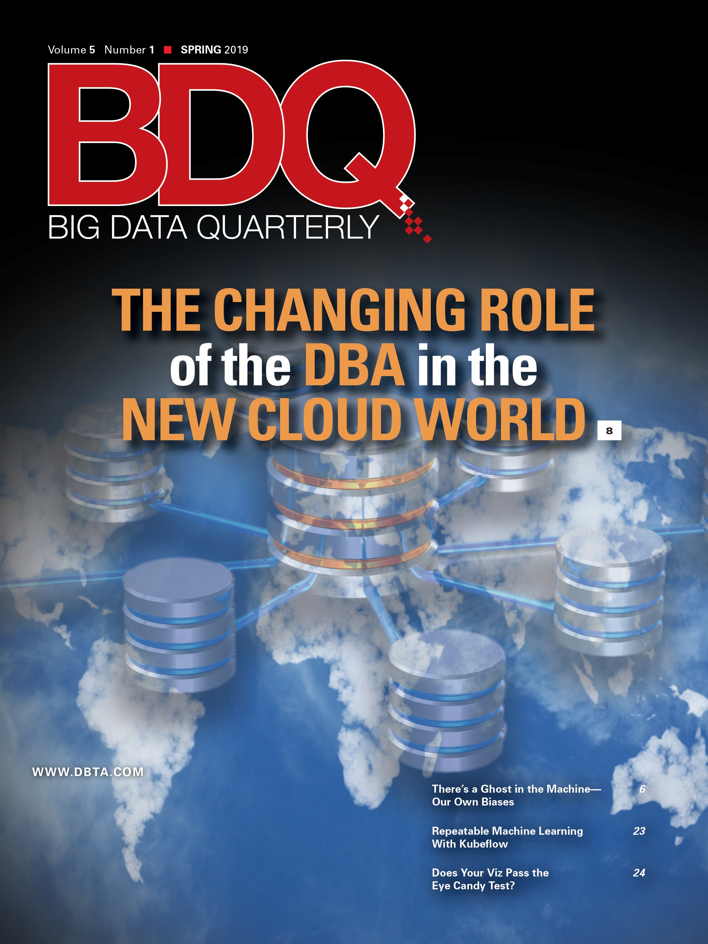 Big Data Quarterly: Spring 2019 Issue - Database Trends and
