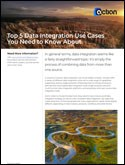 Top 5 Data Integration Use Cases You Need to Know About