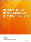 Hybrid IT is the New Normal for IT Infrastructure