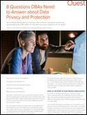 8 Questions DBAs Need to Answer about Data Privacy and Protection
