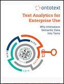 Text Analytics for Enterprise Use