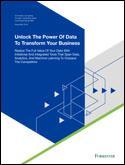 Unlock The Power Of Data To Transform Your Business