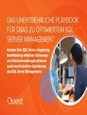 DAS UNENTBEHRLICHE PLAYBOOK FU¨R DBAS ZU OPTIMIERTEM SQL SERVER MANAGEMENT