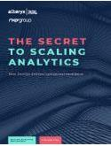 THE SECRET TO SCALING ANALYTICS