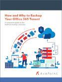 How and Why to Backup Your Office 365 Tenant: A guide on how the surge in remote work has made backing up Office 365 more important than ever.