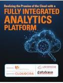 Realizing the Promise of the Cloud with a Fully Integrated Analytics Platform