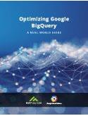 Optimizing Google BigQuery A Real-World Guide
