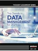 Top Trends in Data Management for 2021