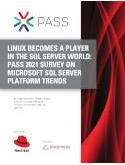 Linux Becomes a Player in the SQL Server World: PASS 2021 Survey on Microsoft SQL Server Platform Trends