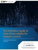 The Definitive Guide to Data Observability for Analytics and AI