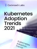 Kubernetes Adoption Trends 2021